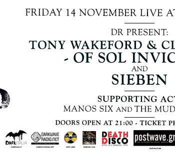 Tony Wakeford & Clive Giblin (Sol Invictus) and Sieben live!!