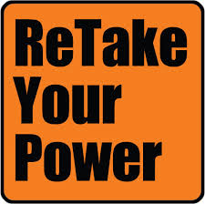 Retake your Power